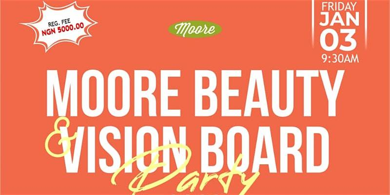 Moore Beauty and Vision Board Party